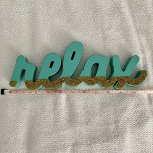 "NWT ""Relax"" from Hobby Lobby Home decor"